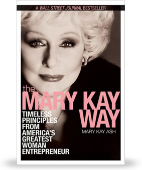Mary Kay Ash escribió The Mary Kay Way, un éxito de ventas de Wall Street Journal.