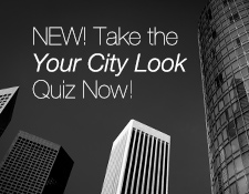 New! Take the Your City Look Quiz Now!